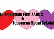 Diantara Film AADC 2 dan Fenomena Reuni Sekolah