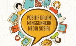 Yuk Ikuti Tips Ini Agar Bijak Bermedia Sosial