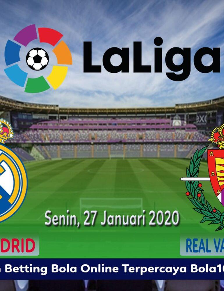 Prediksi Skor Real Valladolid Vs Real Madrid 27 Januari 2020