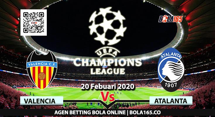 Prediksi Skor Valencia Vs Atalanta Di Babak 16 besar Liga UEFA Champions