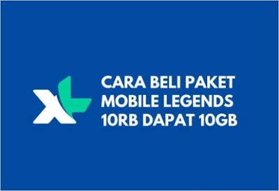 Paket Mobile Legends 10GB XL Hanya 10 Ribu